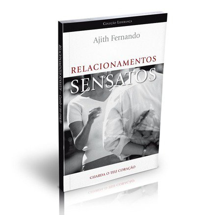Relacionamentos Sensato - Ajith Fernando