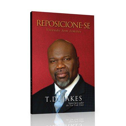 Reposicione-se - T.D. Jakes