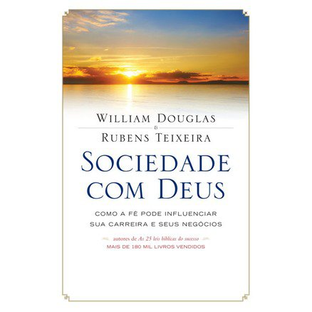 Sociedade com Deus - William Douglas
