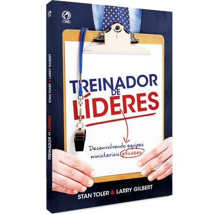 Treinador de Líderes - Stan Toler & Larry Gilbert