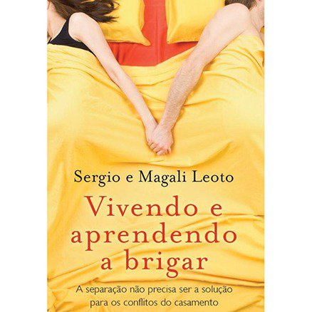 Vivendo e Aprendendo a Brigar - Magali Leoto