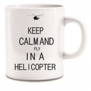 Caneca - Keep Calm and Fly in a Helicopter