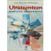 Uirateonteon - Medicina Aeronáutica - José Eduardo Helfenstein