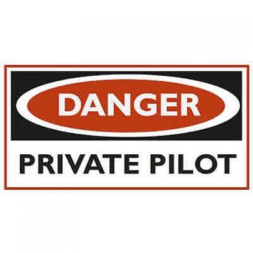 Adesivo - Danger Private Pilot