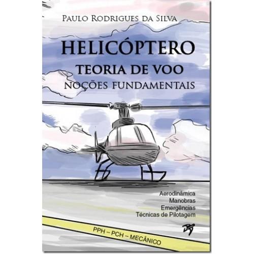 Helicóptero - Teoria de Voo (PPH/PCH-MECÂNICO)