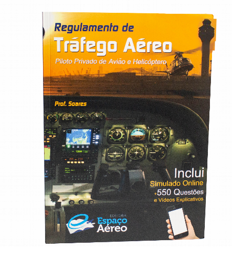 Regulamento de Tráfego Aéreo PPA e PPH + 550 Questões