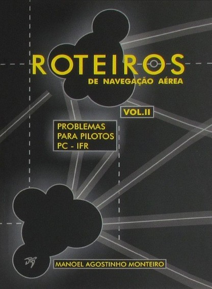 Roteiros de Navegação Aérea - Vol. II