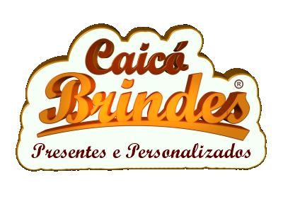 CAICÓ BRINDES PRESENTES
