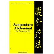 Acupuntura Abdominal - Fu Zhen Liao Fa