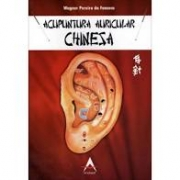 Acupuntura Auricular Chinesa - 2° edição