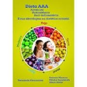 Deita AAA - Antiácida, Antioxidante, Anti-inflamatória e sua abordagem na dietética oriental