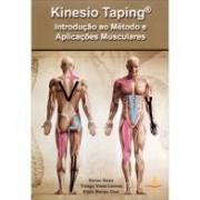 Kinesio Taping - Introdução ao Método e Aplicações Musculares 3° edição