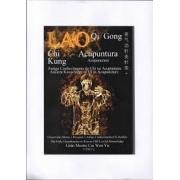 Lao QiGong - Acupuntura - Cai Wen Yu