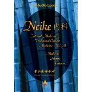 Neike - Internal Medicine of Traditional Chinese Medicine - Medicina Internal Chinesa