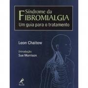 Síndrome da Fibromialgia - Um guia para o tratamento