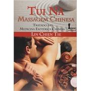 Tui Ná - Massagem Chinesa - Tratado de Medicina Esotérica Chinesa