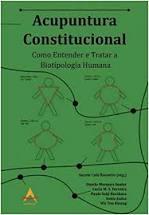 Acupuntura Constitucional - Como Entender e Tratar a Biotipologia Humana