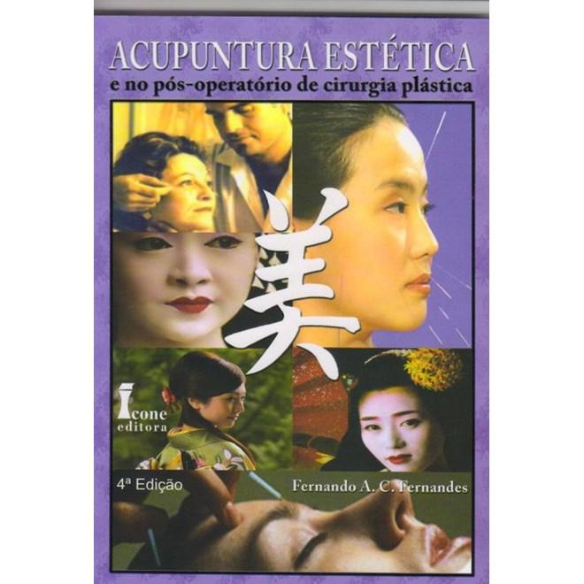 Acupuntura Estética e no Pós-Operatórios de Cirurgia Plástica