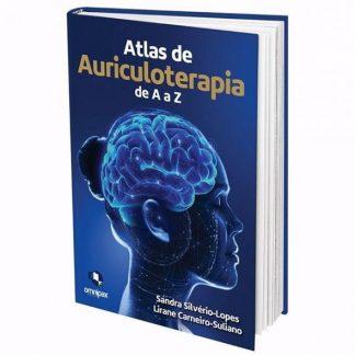 Atlas de Auriculoterapia de A a Z - 4° edição