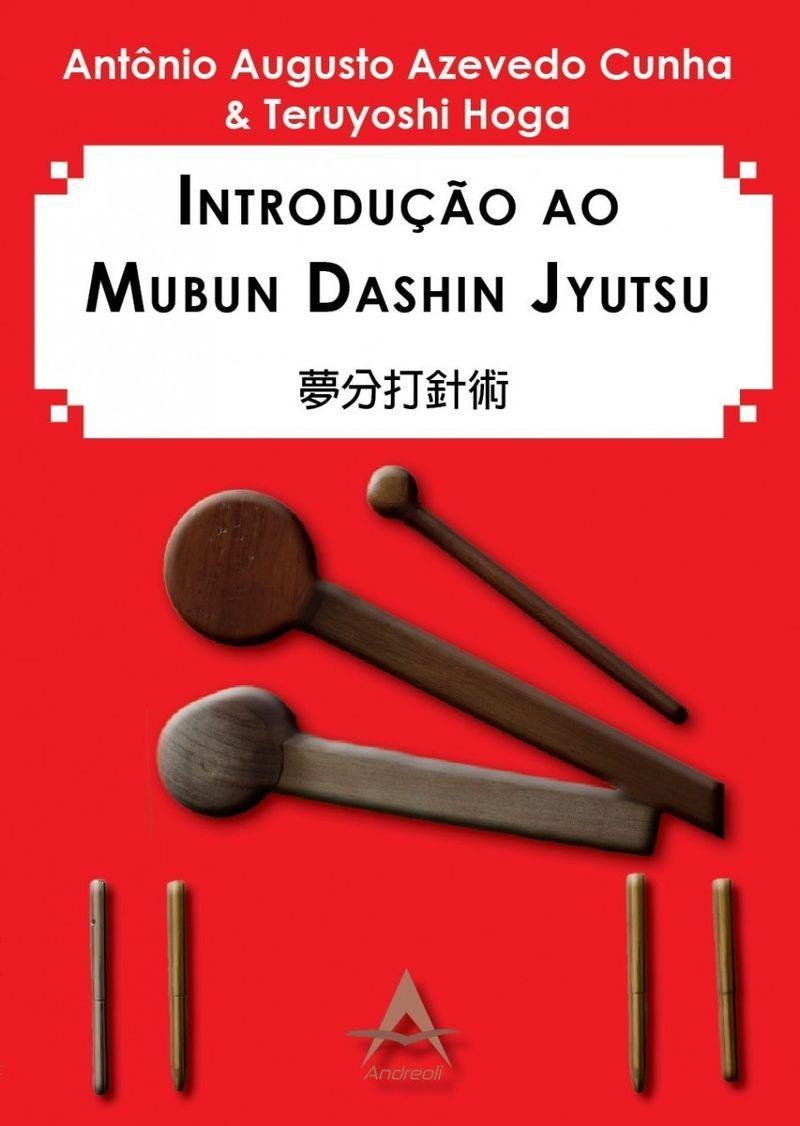 Introdução Ao Mubun Dashin Jyutsu