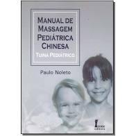 Manual de Massagem Pediátrica Chinesa - Tuina Pedriátrico