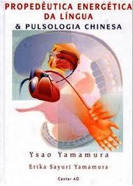 Propedêutica Energética da Língua e Pulsologia Chinesa