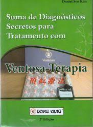 Suma de Diagnósticos Secretos para Tratamento com Ventosa-Terapia - 3° edição