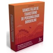 VAMOS FALAR DE TRANSTORNO DE PERSONALIDADE BORDERLINE