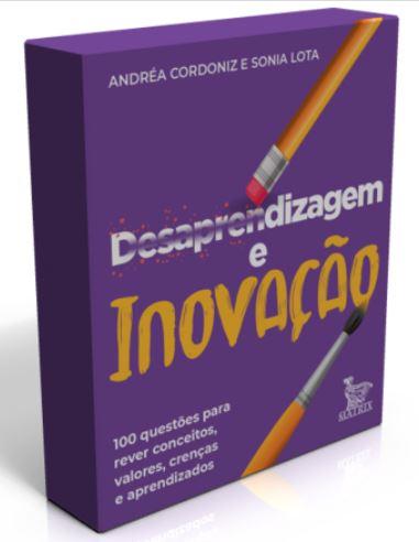 Desaprendizagem e Inovação