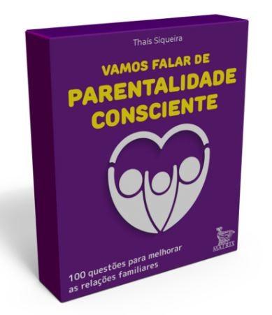 Vamos falar de parentalidade consciente