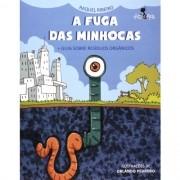 A FUGA DAS MINHOCAS