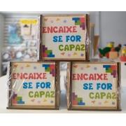 DESAFIO ENCAIXE SE FOR CAPAZ