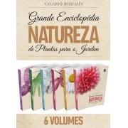 A Grande Enciclopédia de Plantas para o Jardim - 6 Volumes
