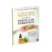 Cannabis Medicinal - No Combate à Doença de Parkinson