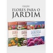 Coleção Flores Para o Jardim - 3 Volumes