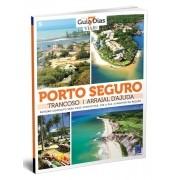 Coleção Guia 7 Dias Volume 5: Porto Seguro, Trancoso e Arraial DAjuda