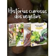 Coleção Histórias Curiosas dos Vegetais - 4 Volumes