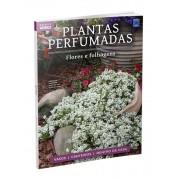 Coleção Plantas Perfumadas - Flores e Folhagens