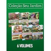 Coleção Seu Jardim - 6 Volumes