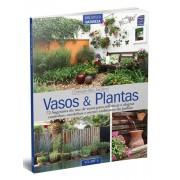 Coleção Seu Jardim Volume 6: Vasos e Plantas