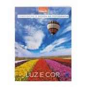 Composição e Design na Fotografia: Luz e Cor