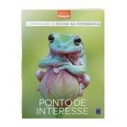 Composição e Design na Fotografia: Ponto de Interesse