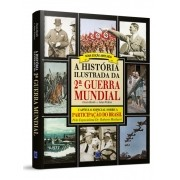 Livro - A história ilustrada da 2ª Guerra Mundial
