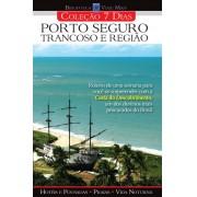 Livro - Coleção 7 dias  - Porto Seguro, Trancoso e Região