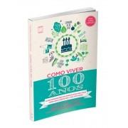 Livro - Como Viver 100 Anos