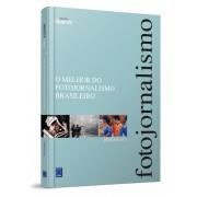 O Melhor do Fotojornalismo Brasileiro - Edição 2011