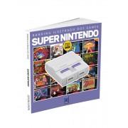 Ranking Ilustrado dos Games: Super Nintendo