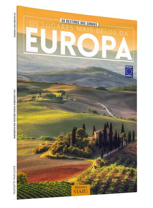 50 Destinos dos Sonhos: Os Lugares Mais Belos da Europa