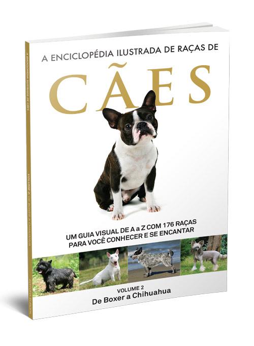 A Enciclopédia Ilustrada de Raças de Cães - Volume 2