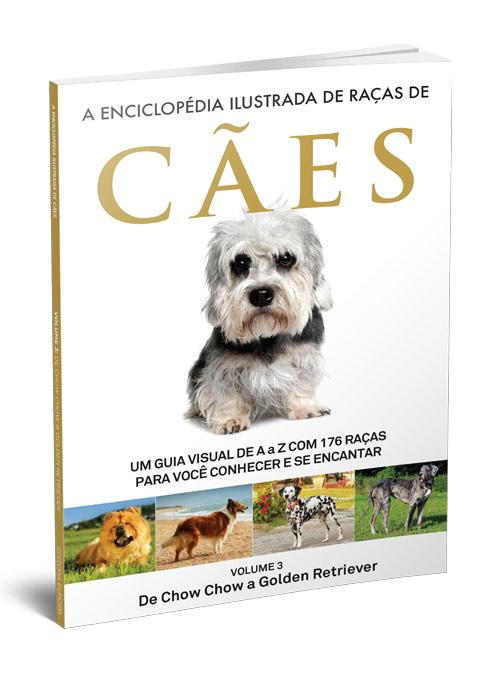 A Enciclopédia Ilustrada de Raças de Cães - Volume 3